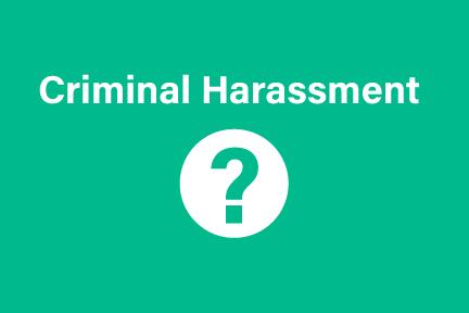 criminal harassment