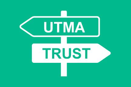 UTMA or trust